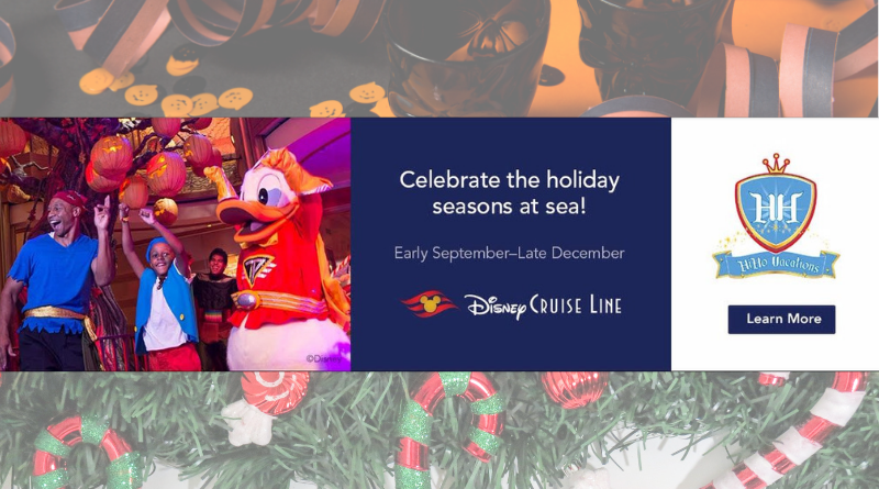 Celebrate the Holiday Season – Disney Cruise Line